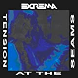 Tension at the Seams by Extrema