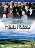 Take The High Road - Volume 5 Episodes 25-30 [DVD]