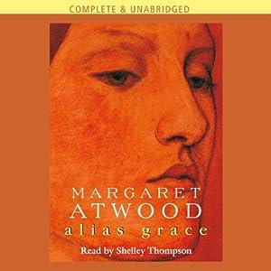 Alias Grace | [Margaret Atwood]