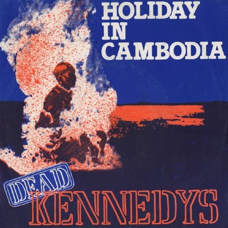 Holiday In Cambodia by Dead Kennedys