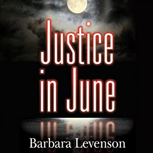 Justice in June | [Barbara Levenson]