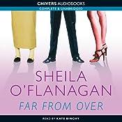 Far from Over | [Sheila O'Flanagan]
