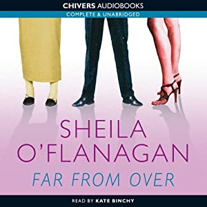 Far from Over | [Sheila O'Flanagan]
