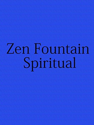 Zen Fountain Spiritual