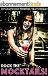 ROCK THE MOCKTAILS: Fantastic Booze-F...