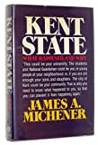 Kent State: What Happened and Why (0394471997) by Michener, James A.