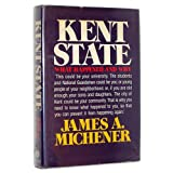 Kent State: What Happened and Why ~ James A. Michener