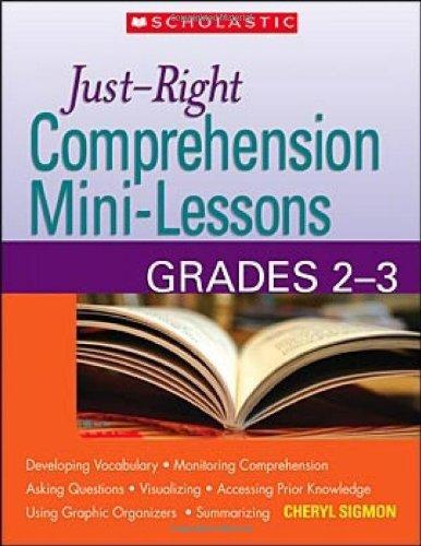 Just-Right Comprehension Mini-Lessons: Grades 2-3