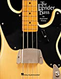 The Fender Bass - an Illustrated History