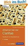 Arbeiten bei der Caritas: Handbuch fü...