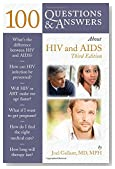100 Questions  &  Answers About HIV And AIDS: Third Edition