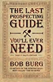 img - for The Last Prospecting Guide You'll Ever Need book / textbook / text book