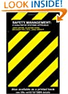 Safety Management: A Qualitative Systems Approach