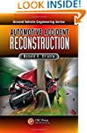 Automotive Accident Reconstruction: P...