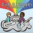 D&d Sluggers - Live in Concert