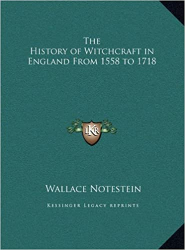 The History of Witchcraft in England from 1558 to 1718