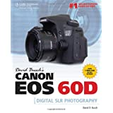 David Busch's Canon EOS 60D Guide to Digital SLR Photography ~ David D. Busch