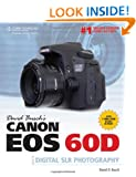 David Busch's Canon EOS 60D Guide to Digital SLR Photography