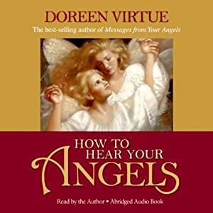 How to Hear Your Angels Audiobook