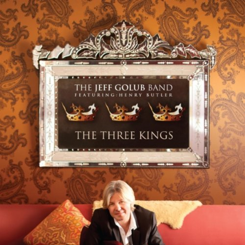 Jeff Golub Band - The Three Kings