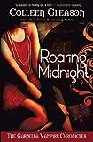Roaring Midnight (The Gardella Vampire Chronicles | Macey #1)