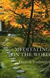 Meditating on the Word (0936384417) by Dietrich Bonhoeffer
