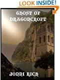 Ghost of Dragoncroft
