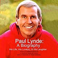 Paul Lynde: A Biography: His Life, His Love(s) and His Laughter Audiobook by Cathy Rudolph Narrated by Susan Scher