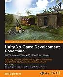 Unity 3.X Game Development Essentials
