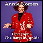 Tips from the Bargain Junkie | Annie Korzen