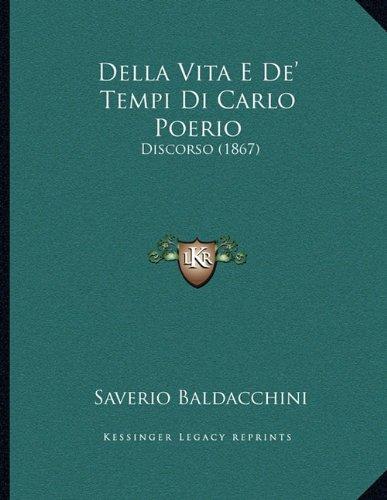 Della Vita E de' Tempi Di Carlo Poerio: Discorso (1867)