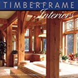 img - for Timberframe Interiors by Dick Pirozzolo (September 01,2000) book / textbook / text book