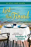 Lost then Found (Aliso Creek Series Book 3)
