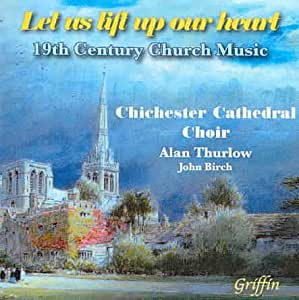 Let Us Lift Up Our Heart: 19th Century Chruch