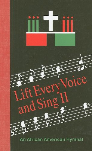 Lift Every Voice and Sing II An African American Hymnal089869244X