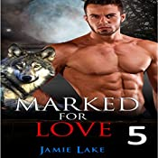 Marked for Love 5 | Jamie Lake