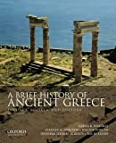 img - for A Brief History of Ancient Greece: Politics, Society, and Culture by Sarah B. Pomeroy (November 01,2013) book / textbook / text book