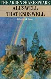 All's Well That Ends Well (Arden Shakespeare) (0416496105) by William Shakespeare