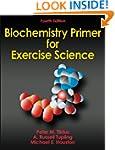 Biochemistry Primer for Exercise Scie...