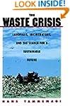 The Waste Crisis: Landfills, Incinera...