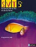 echange, troc David Boutigny, François Coutarel, Bernard Espigat, Laurent Lafond, Collectif - SVT 5e : Programme 2006