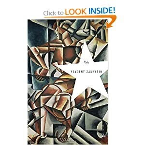 We (Modern Library Classics) by Yevgeny Zamyatin, Natasha Randall and Bruce Sterling