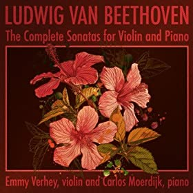 Ludwig van Beethoven - The Complete Sonatas for Violin and Piano