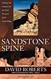 Sandstone Spine: First Traverse of the Comb Ridge