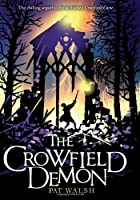 The Crowfield Demon (Crowfield Curse)