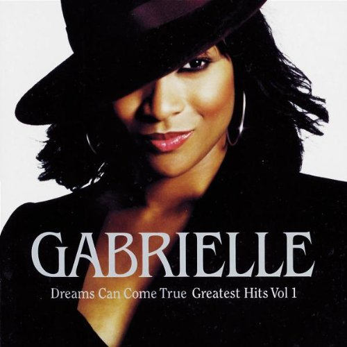 Gabrielle - Dreams Can Come True - Greatest Hits Vol. 1 - Zortam Music