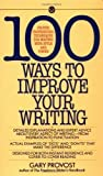 img - for 100 Ways to Improve Your Writing (Mentor Series) by Provost, Gary Published by Signet (1985) Mass Market Paperback book / textbook / text book