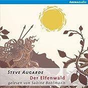 Der Elfenwald (Das kleine Volk 2) | Steve Augarde