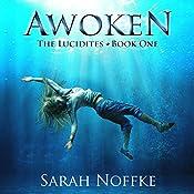 Awoken: The Lucidites | Sarah Noffke