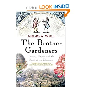 The Brother Gardeners: Botany, Empire and the Birth of an Obsession book